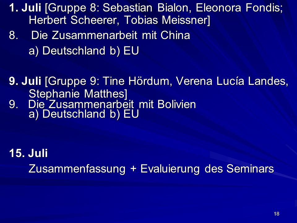1. Juli [Gruppe 8: Sebastian Bialon, Eleonora Fondis; Herbert Scheerer, Tobias Meissner]